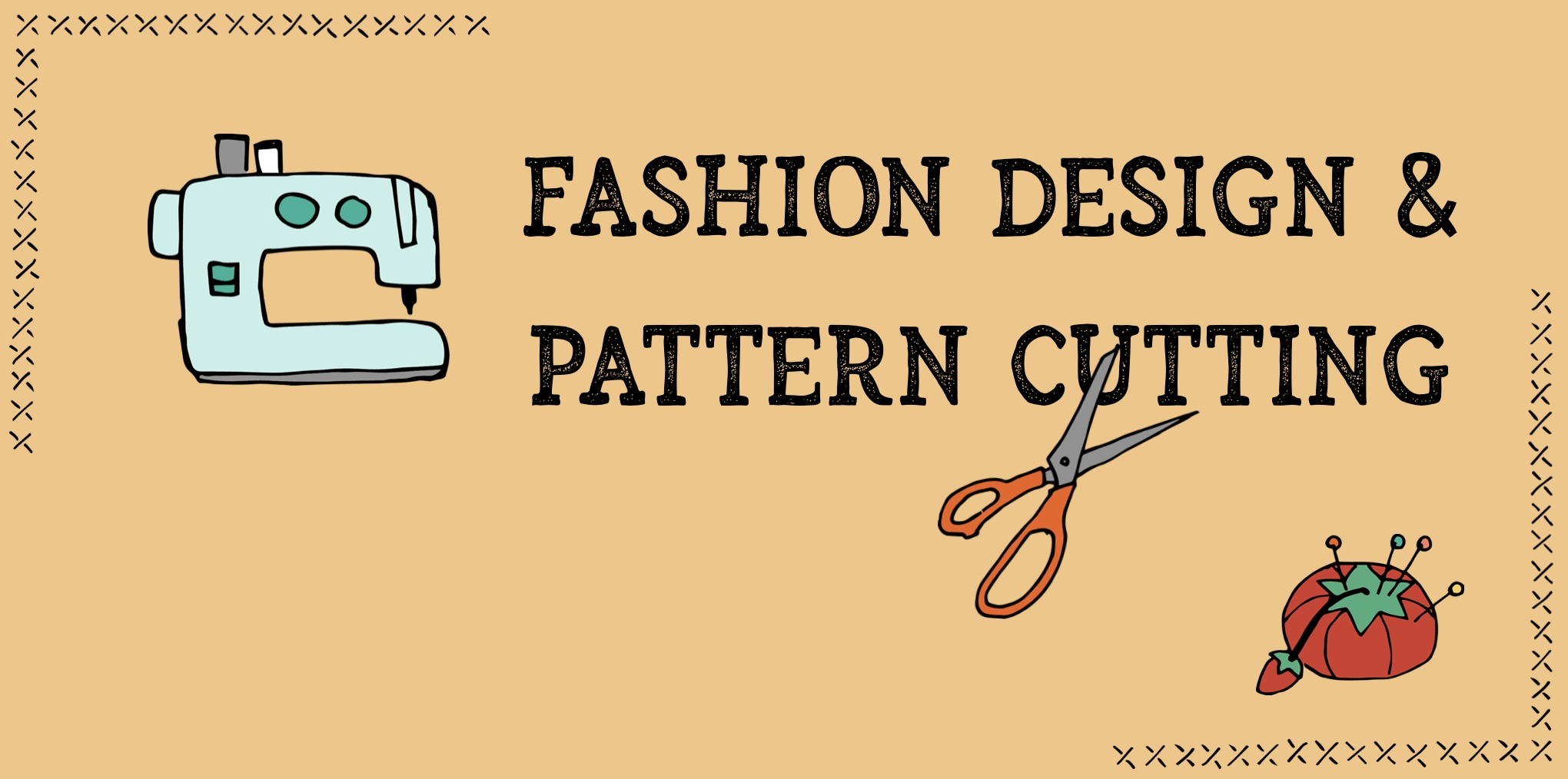 Fashion Design and Pattern Cutting